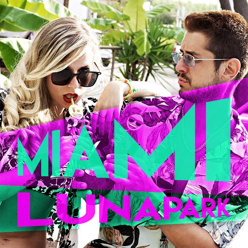 Lunapark альбом Miami