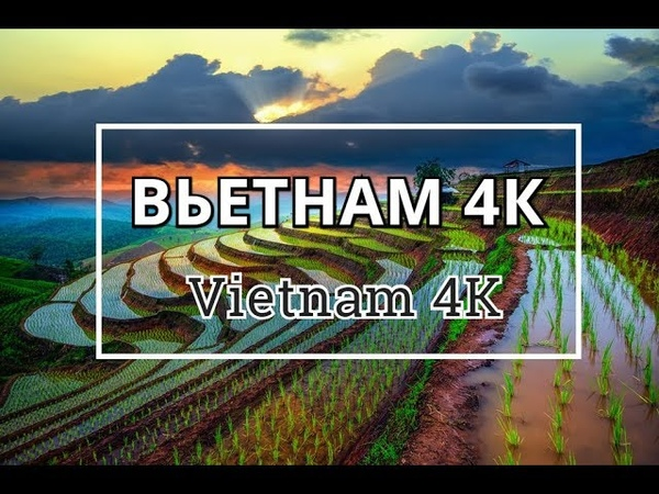Красота Вьетнама. Nature Vietnam (4К качество)