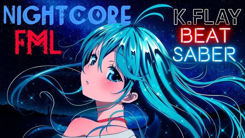 Beat Saber Nightcore-FML (K.Flay) (Expert)