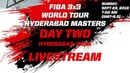 LIVE 🔴 FIBA 3x3 World Tour 2018 Hyderabad Masters Day Two