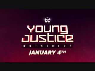 Dc universe - the ultimate dc membership - young justice- outsiders is almost here