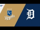 AL / 21.04.18 / KC Royals @ DET Tigers (3/4)