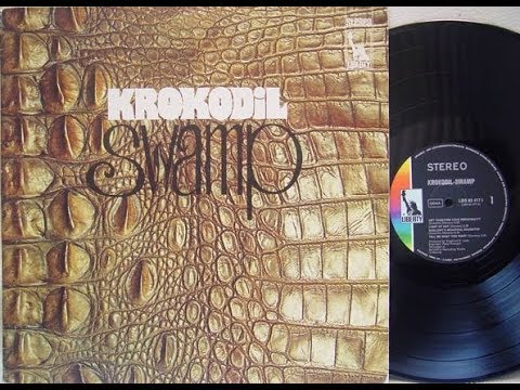 Krokodil – Swamp 1970 Switzerland, Psychedelic,Blues Rock, Krautrock