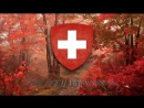National Anthem of Switzerland 1850 1961 Rufst du mein Vaterland