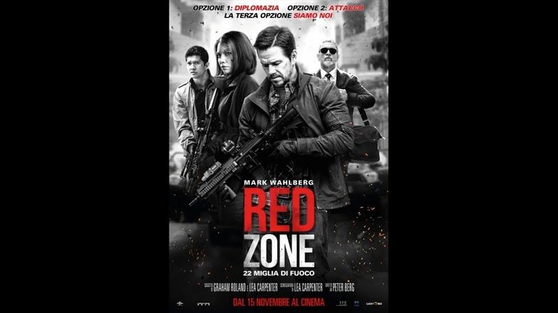 Red Zone 22 miglia di fuoco 2018 ITA streaming gratis