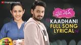 Kaadhani Full Song Lyrical Happy Wedding Movie Songs Sumanth Ashwin Niharika Mango Music