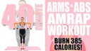 40 Minute Arms and Abs AMRAP Workout 🔥 Burn 385 Calories! 🔥