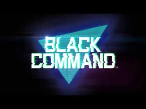 『BLACK COMMAND』Трейлер
