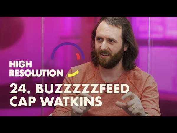 24 Buzzfeed's VP Design, Cap Watkins, on effective management and company culture that empowers