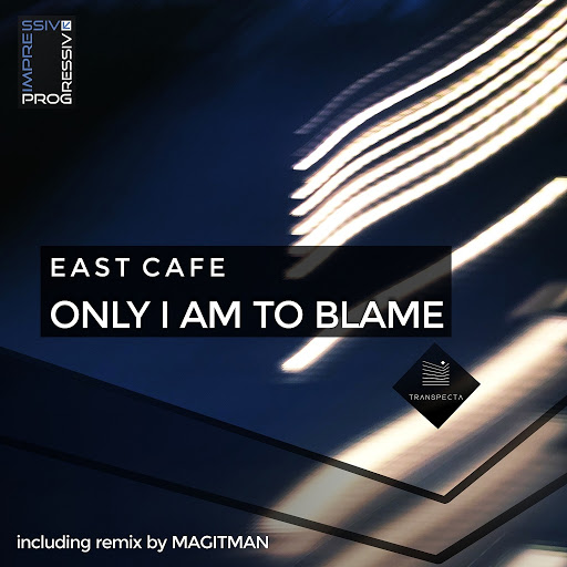 East Cafe альбом Only I Am to Blame