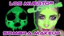 Los Muertos Sombra ✦Glowing ✦ Makeup Tutorial ✦ Overwatch ✦Glow in the Dark