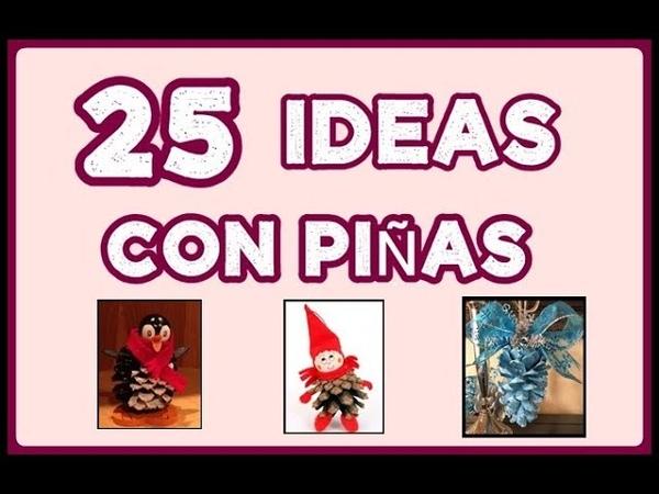 25 Ideas Adornos Navideños con Piñas. 25 Ideas Christmas Ornaments