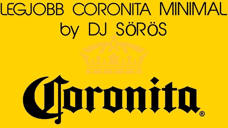LEGJOBB CORONITA MINIMAL JANUÁR 2018   BEST CORONITA MINIMAL JANUARY 2018 by DJ SÖRÖS