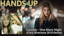 Cascada One More Night Chris Silvertune 2k18 Remix Edit