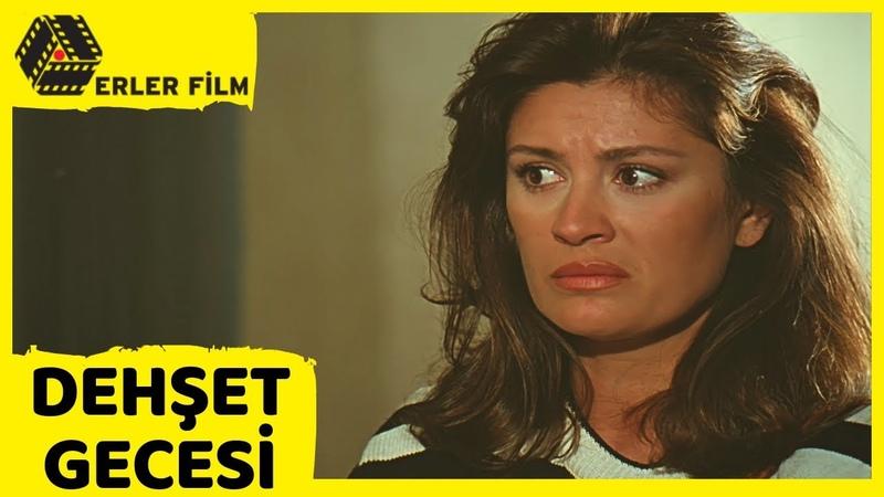 Dehşet Gecesi | Gülşen Bubikoğlu, Fikret Hakan | Türk Filmi | Full HD