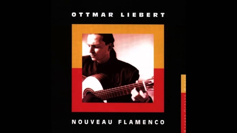 Ottmar Liebert—Nouveau Flamenco full album (1990 Version)