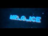 интро MR_G_ICE