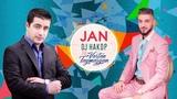 DJ Hakop - JAN ft. Vartan Taymazyan 2018