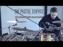 Luke Holland - The Postal Service - 'The District Sleeps Alone Tonight' Drum Remix