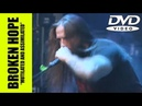 BROKEN HOPE - Mutilated and Assimilated [DVD] Full Show