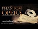 Призрак Оперы мюзикл - The Phantom Of The Opera русский перевод 2018