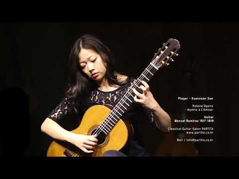 Xuanxuan Sun Roland Dyens - Hymne a LAmour (Manuel Ramirez 1917-1918)