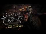 Game of Thrones A Telltale Games Series Episode 3 - Меч вот тьме