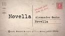 Alexander Gecko - Novella (Novella EP 2019)