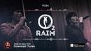 RaiM feat. Adil - Роза (O2 альбом)