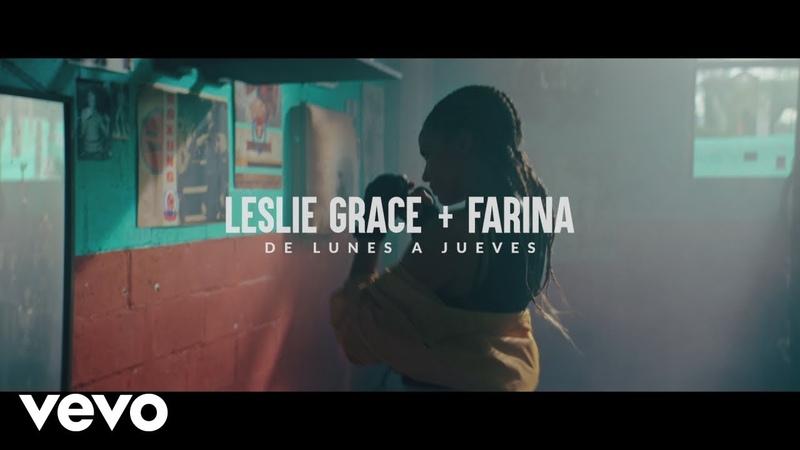 Leslie Grace, Farina - Lunes a Jueves
