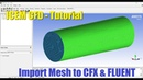 ICEM CFD - Import Mesh to CFX FLUENT - Basic Tutorial 6