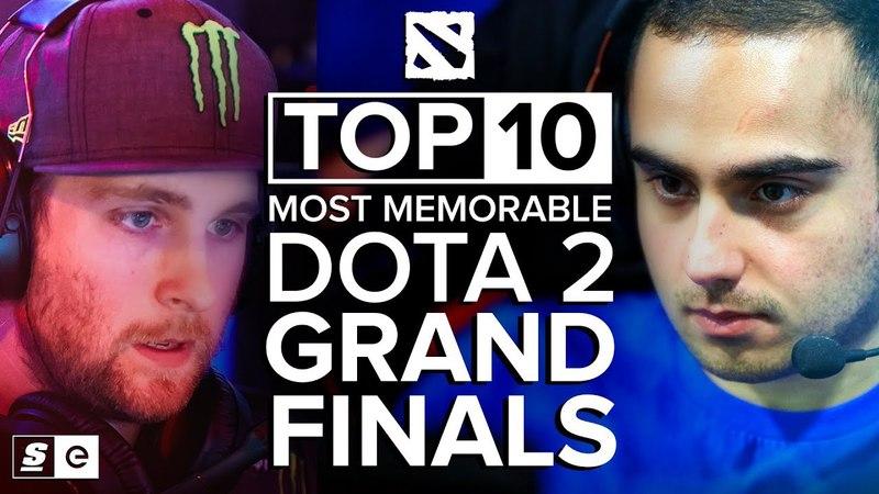 The Top 10 Most Memorable Dota 2 Grand Finals