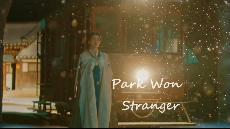 [rus sub]ОСТ 8 к дораме МИСТЕР СОЛНЕЧНЫЙ СВЕТ   Mr. Sunshine   Park Won - Stranger