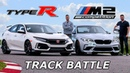 BMW M2 Competition vs Honda Civic Type R - TRACK REVIEW DRAG RACE LAP TIMES