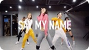 Say My Name - David Guetta, Bebe Rexha J Balvin/ Ara Cho Choreography
