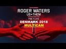 Roger Waters - Denmark 2018 Multicam - HQ sound