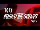 Toly - BTS in LA (Part 2)