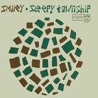 Smiley альбом Smiley / Sleepy Township Split