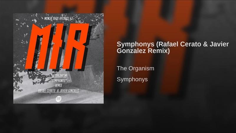 Symphonys (Rafael Cerato Javier Gonzalez Remix)