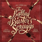 Carter Burwell альбом The Ballad of Buster Scruggs