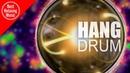 Hang Drum music - Energy Drums