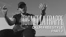 Hornet La Frappe - OKLM Freestyle Part 2 {OKLM TV}