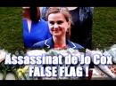 ADBK Assassinat de Jo Cox False Flag 2016
