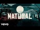 Imagine Dragons - Natural Lyrics