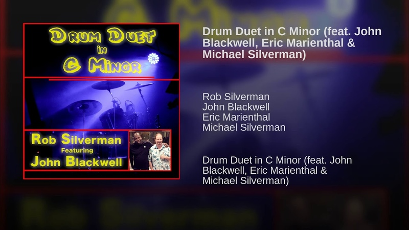 Drum Duet in C Minor (feat. John Blackwell, Eric Marienthal Michael Silverman)