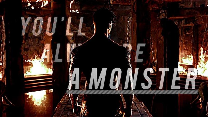 Multifandom II You'll Always Be A Monster