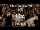 The Wonderful Wizard Of Oz (Mudo) 1910