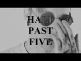 half past five ваня рудбой х ваня светло ваняцест 18+