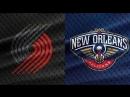 West / Round 1 / Game 3 / 19.04.2018 / POR Trail Blazers @ NO Pelicans