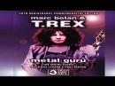 T.REX Marc Bolan . Metal Guru (2009)